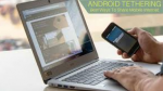 Tether Android Phone Internet To Pc